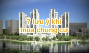 7 lưu ý khi mua chung cư